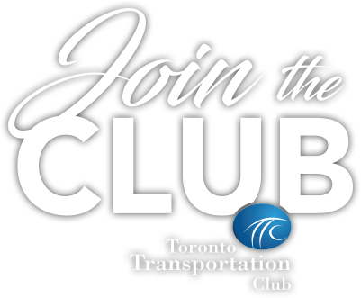 Join the Toronto Transportation Club
